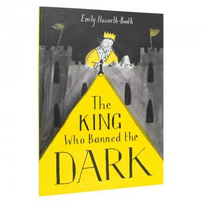 The King Who Banned the Dark (Paperback)