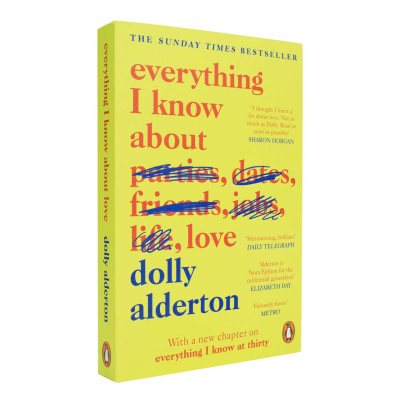 Everything I Know About Love (Paperback)