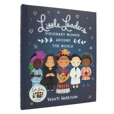 Little Leaders: Visionary Women Around the World (Hardback)