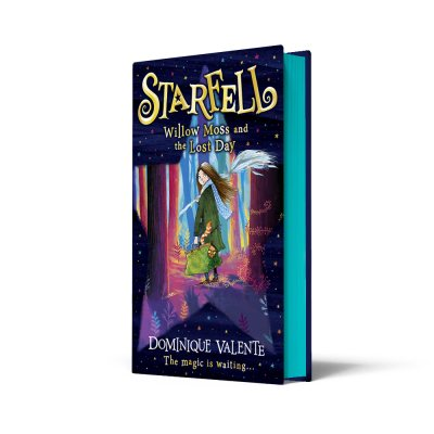 Starfell: Willow Moss And The Lost Day - Exclusive Edition (Hardback)