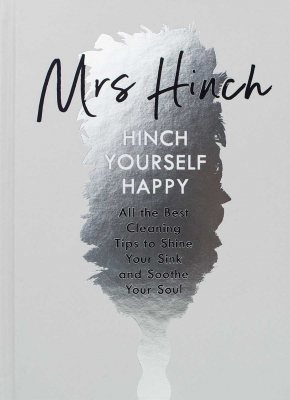 Hinch Yourself Happy: All The Best Cleaning Tips To Shine Your Sink And Soothe Your Soul (Hardback)