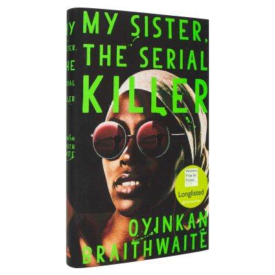 My Sister, the Serial Killer (Hardback)