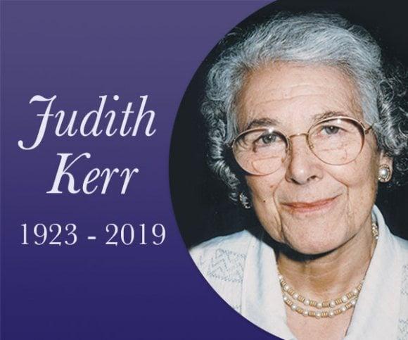 Judith Kerr 1923 - 2019