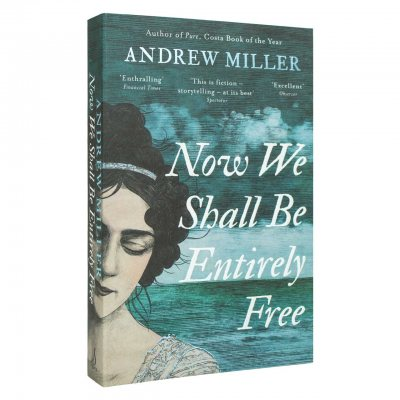 Now We Shall Be Entirely Free (Paperback)
