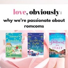 love, obviously: why we're passionate about love stories!