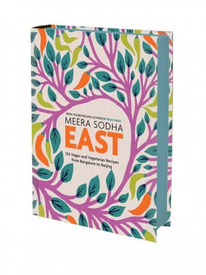 East: 120 Vegetarian and Vegan recipes from Bangalore to Beijing - Signed Edition (Hardback)