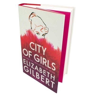 City of Girls: Signed Edition (Hardback)