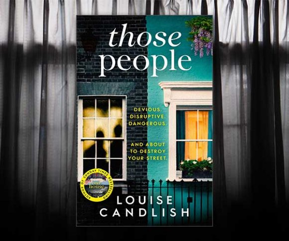 Louise Candlish's Bad Neighbours