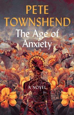The Age of Anxiety: A Novel (Hardback)