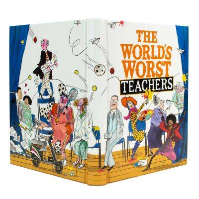 The World's Worst Teachers by David Walliams, Tony Ross | Waterstones