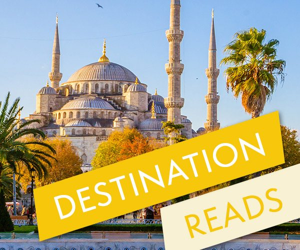 The Best Holiday Reads to Take to Turkey