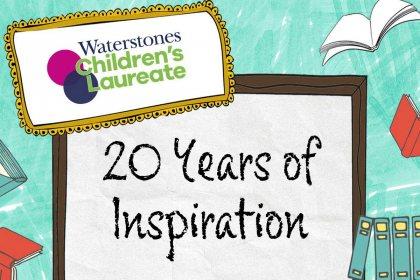 Waterstones Children's Laureate 20 Years of Inspriation