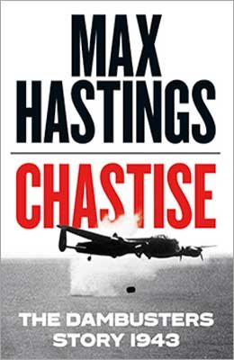 Max Hastings Chastise Prize Draw | Waterstones