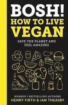 BOSH! How to Live Vegan Prize Draw