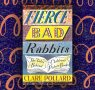 Test Your Picture Book Knowledge with Clare Pollard's Fierce Bad Rabbits Quiz