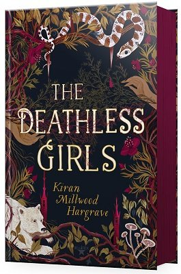 The Deathless Girls: Signed First Exclusive First Edition (Hardback)