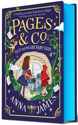Pages & Co.: Tilly and the Lost Fairy Tales: Signed First Edition - Pages & Co. (Hardback)