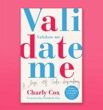 Validate Me: An Exclusive Foreword from Charly Cox and Elizabeth Day