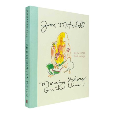 Morning Glory on the Vine: Early Songs and Drawings (Hardback)