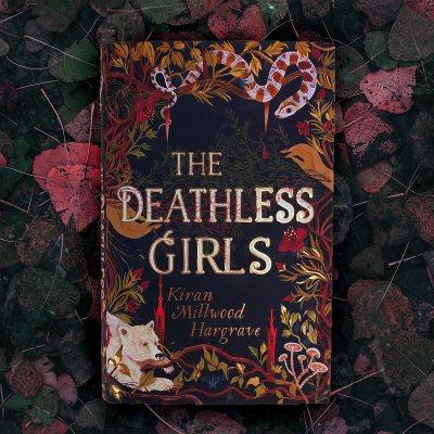 The Deathless Girls (Hardback)