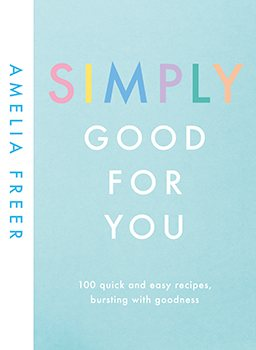 Amelia Freer Simply Good for You Prize Draw