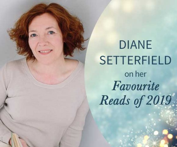 Diane Setterfield Recommends Her Top 5 Reads of 2019