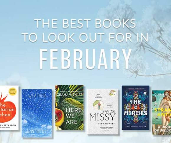 The Waterstones Round Up: February's Best Books