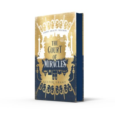 The Court of Miracles: Signed Bookplate Edition - The Court of Miracles Trilogy 1 (Hardback)
