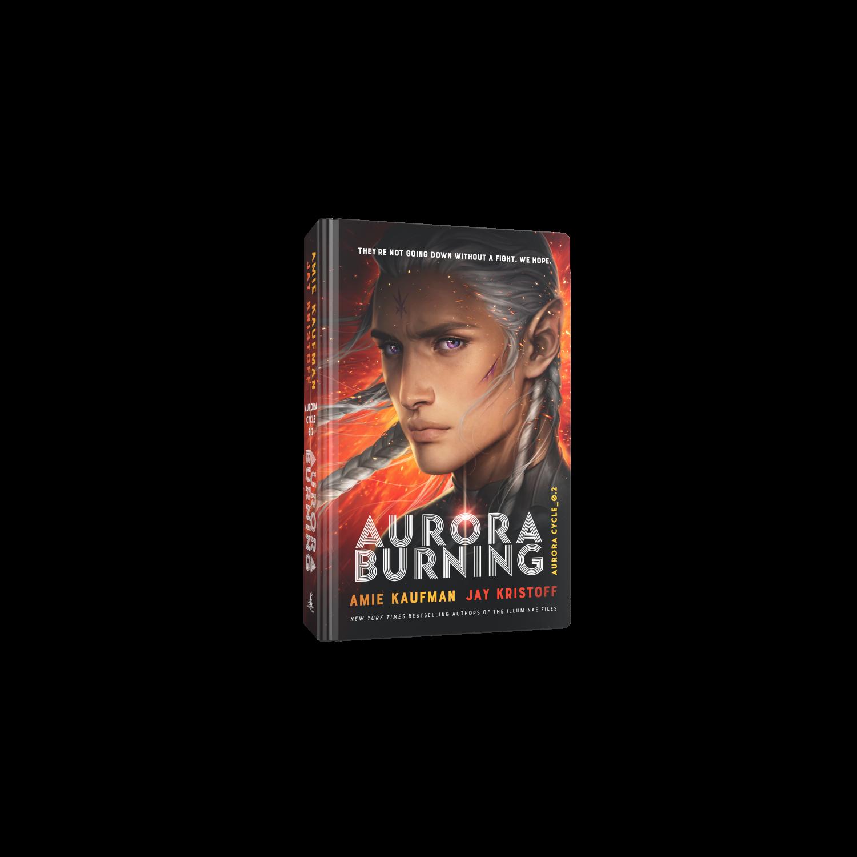 Aurora Burning: (The Aurora Cycle) (Hardback)