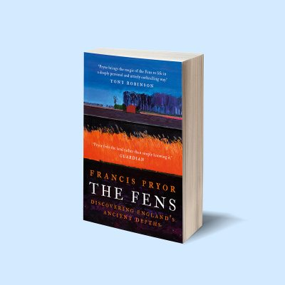 The Fens: Discovering England's Ancient Depths (Paperback)