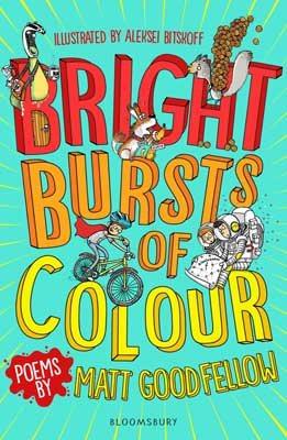 Bright Bursts of Colour (Paperback)