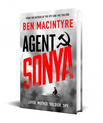 Agent Sonya: Lover, Mother, Soldier, Spy - Signed Exclusive Edition (Hardback)