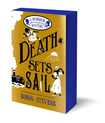 Death Sets Sail - A Murder Most Unladylike Mystery (Paperback)
