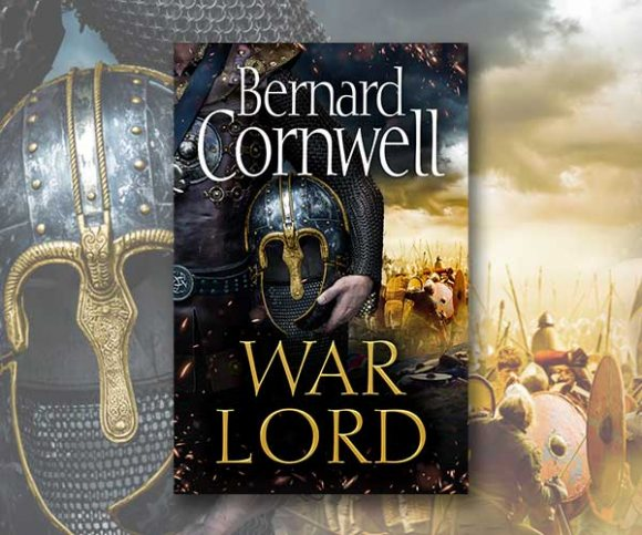 A First Look at Bernard Cornwell's War Lord