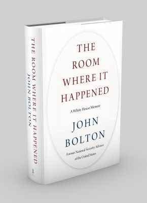 The Room Where It Happened: A White House Memoir (Hardback)