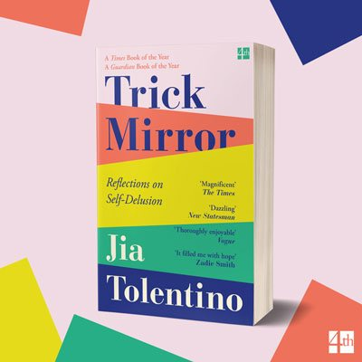 Trick Mirror: Reflections on Self-Delusion (Paperback)