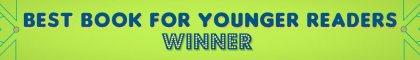 Waterstones Children's Book Prize 2020 Best Book for Younger Readers winner