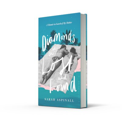 Diamonds at the Lost and Found: A Memoir in Search of My Mother (Hardback)
