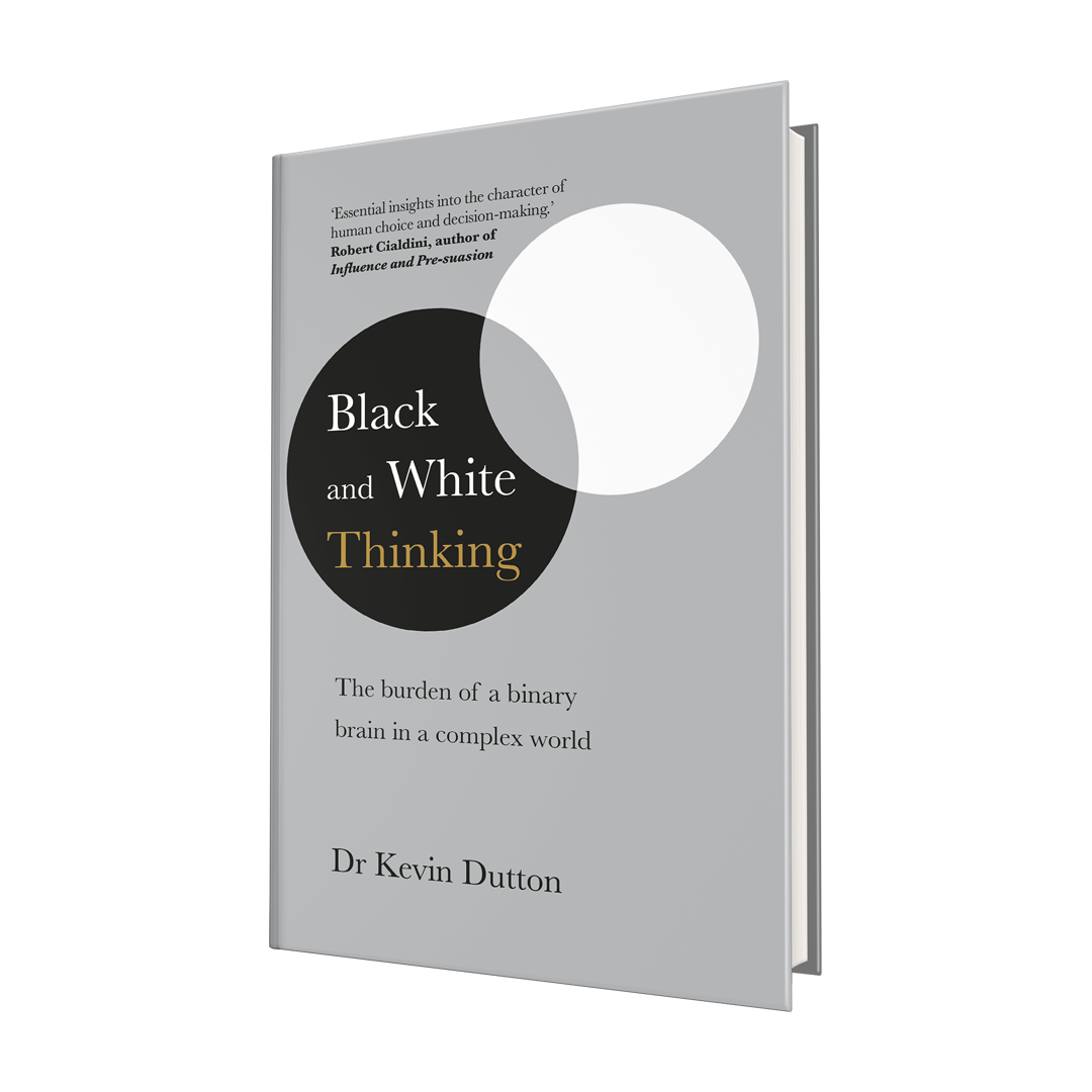 Black and White Thinking: The burden of a binary brain in a complex world (Hardback)
