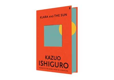 Klara and the Sun: Exclusive Edition (Hardback)
