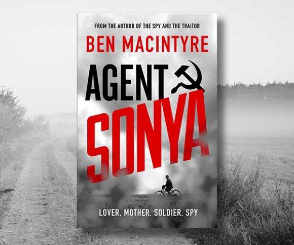Ben Macintyre on Agent Sonya