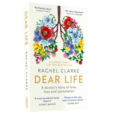 Dear Life: A Doctor's Story of Love, Loss and Consolation - Exclusive Edition (Paperback)