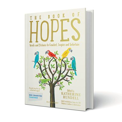 The Book of Hopes: Words and Pictures to Comfort, Inspire and Entertain (Hardback)