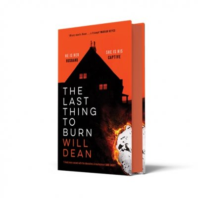 The Last Thing to Burn: Signed Exclusive Edition (Hardback)