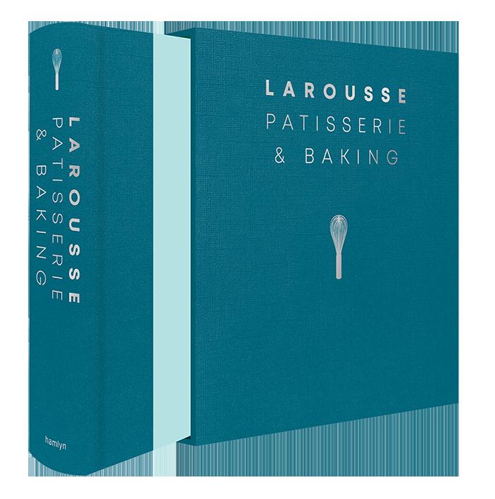 Larousse Patisserie and Baking (Hardback)