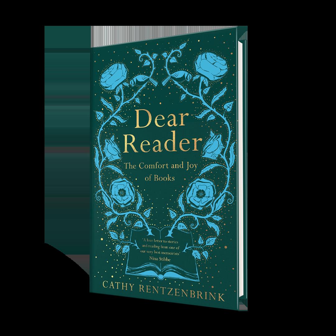 Dear Reader: The Comfort and Joy of Books (Hardback)