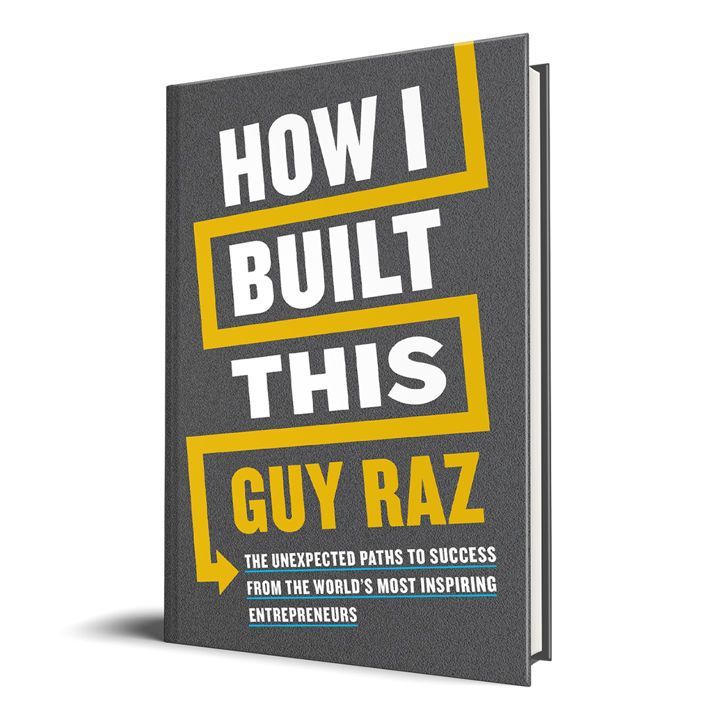 How I Built This: The Unexpected Paths to Success From the World's Most Inspiring Entrepreneurs (Hardback)
