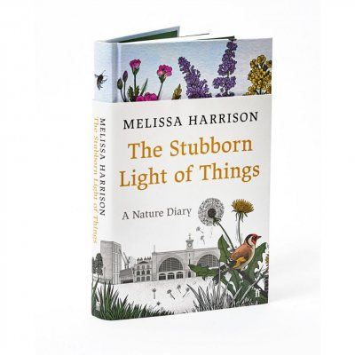 The Stubborn Light of Things: A Nature Diary (Hardback)