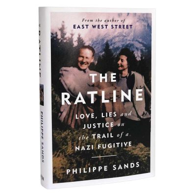 The Ratline: Love, Lies and Justice on the Trail of a Nazi Fugitive (Hardback)