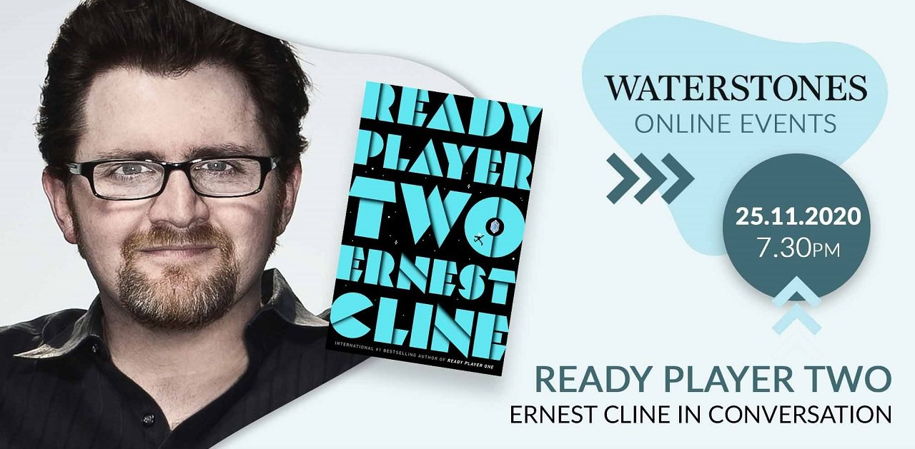 ready player two ernest cline in conversation events at waterstones bookshops waterstones